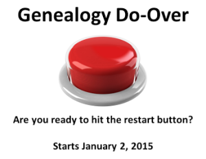 Genealogy Do-Over I am ready